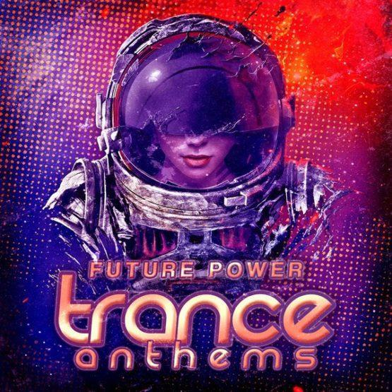 future-power-trance-anthems-construction-kits