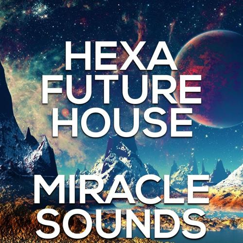 hexa-future-house-sample-pack-miracle-sounds