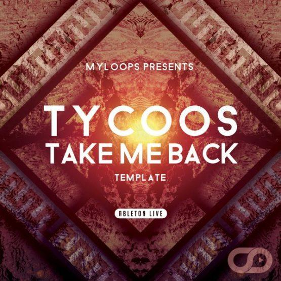 tycoos-take-me-back-ableton-live-template