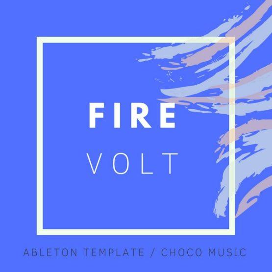 fire-volt-ableton-live-template-choco-music