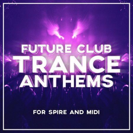 future-club-trance-anthems-for-spire-and-midi