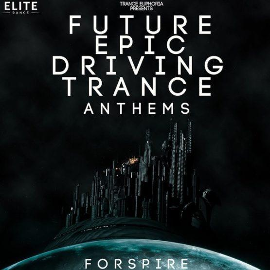 future-epic-driving-trance-anthems-for-spire