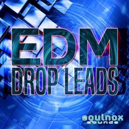 EDM Drop Leads By Equinox Sounds