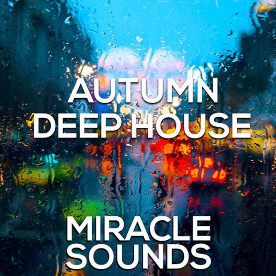 miracle-sounds-autumn-deep-house