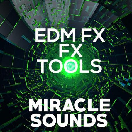 miracle-sounds-edm-fx-tools