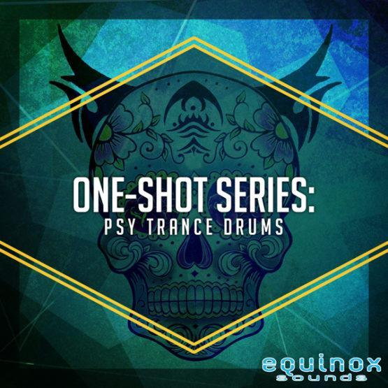 One-Shot Series Psy Trance Drums By Equinox Sounds