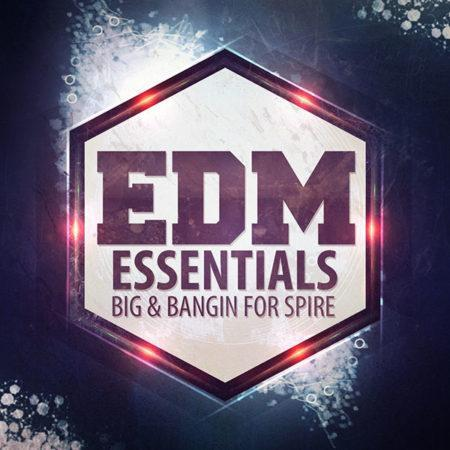 edm-essentials-big-and-bangin-for-spire-soundset