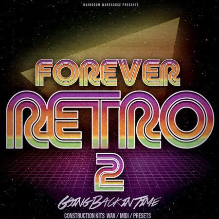forever-retro-2-wav-midi-presets-mainroom-warehouse