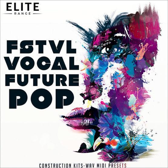 fstvl-vocal-future-pop-construction-kits-mainroom-warehouse