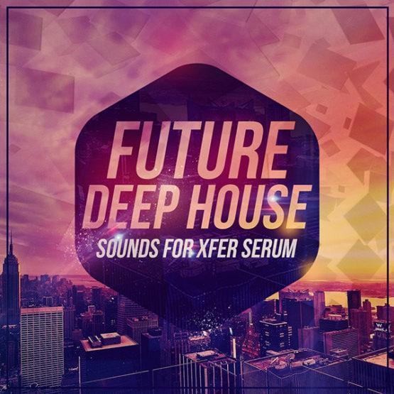 future-deep-house-sounds-for-xfer-serum