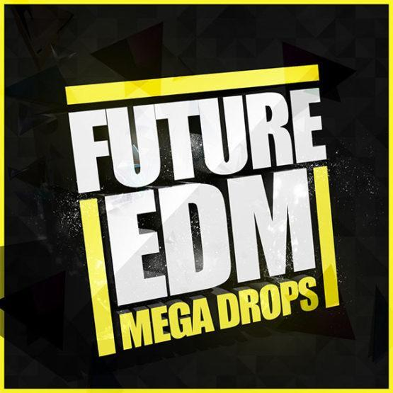 future-edm-mega-drops-construction-kits