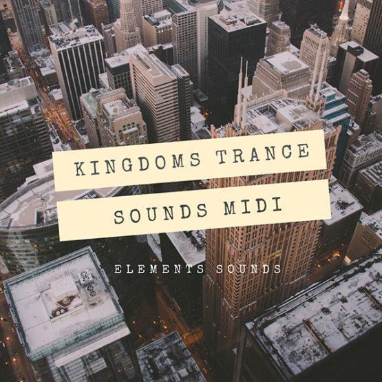 kingdoms-trance-sounds-midi-pack-elements-sounds