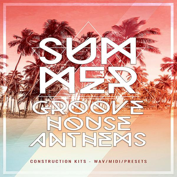 Summer Groove House Anthems