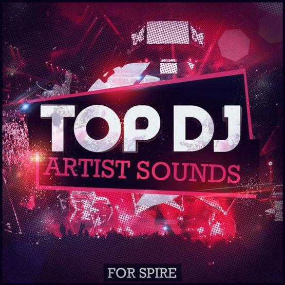 top-dj-artist-sounds-for-spire-soundset