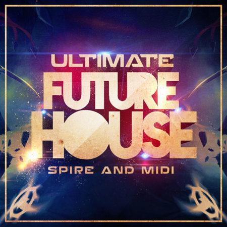 ultimate-future-house-spire-and-midi-pack