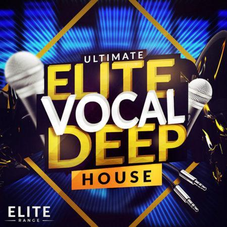 Ultimate Elite Vocal Deep House2 [1000x1000]