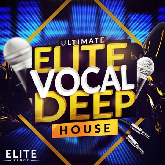Ultimate Elite Vocal Deep House2 [1000x1000]