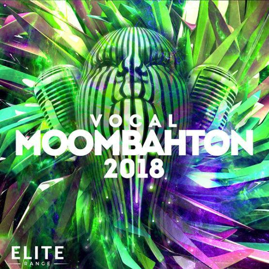 Vocal Moombahton 2018 [Elite Range] [1000x1000]