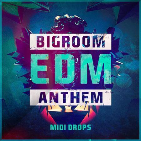 bigroom-edm-anthem-midi-drops-midi-pack