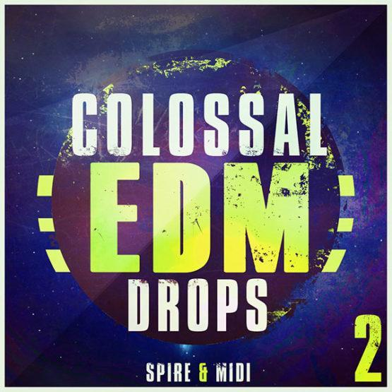 colossal-edm-drops-2-for-spire-mainroom-warehouse