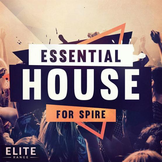 essential-house-for-spire-soundset-mainroom-warehouse