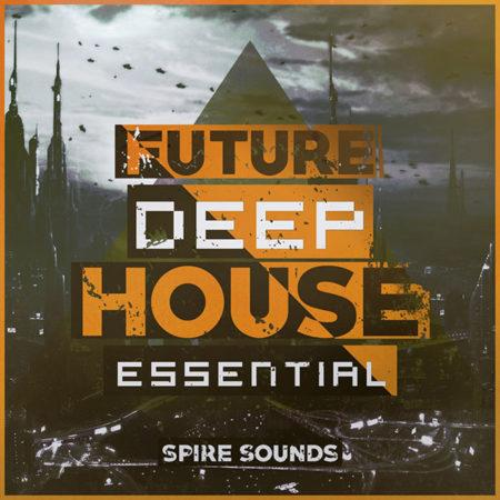 future-deep-house-essential-tools-for-spire-and-kits