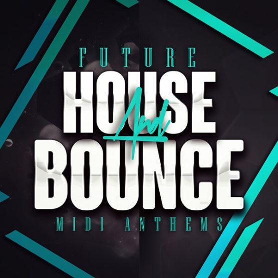 future-house-and-bounce-house-midi-anthems