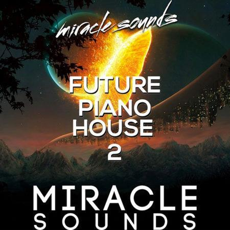 future-piano-house-2-sample-pack-by-miracle-sounds