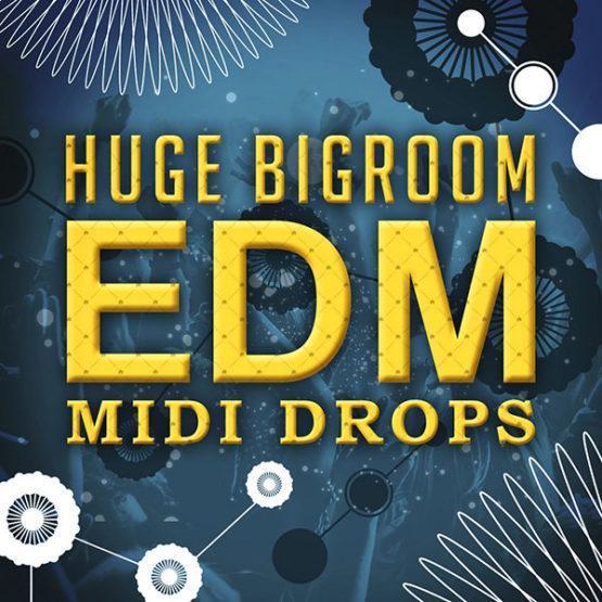 huge-bigroom-edm-midi-drops-midi-pack