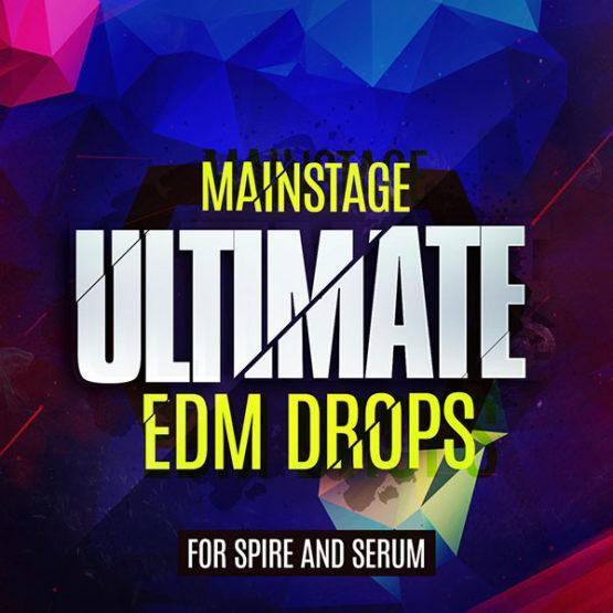 mainstage-ultimate-edm-drops-for-spire-and-serum
