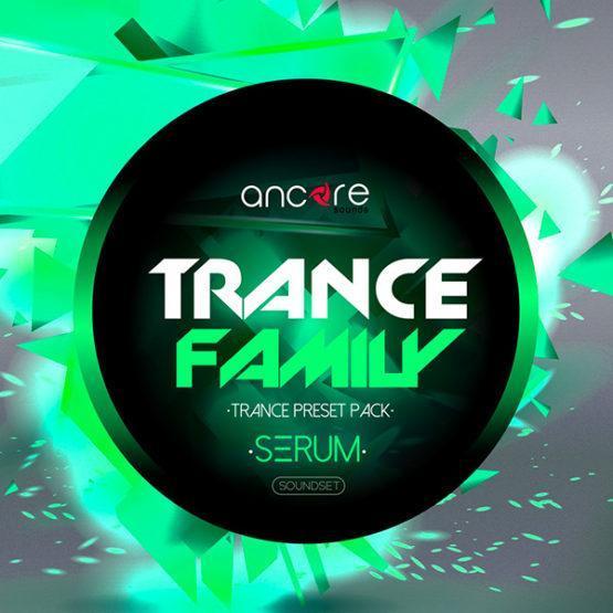 serum-trance-family-vol-1-soundset-by-ancore-sounds