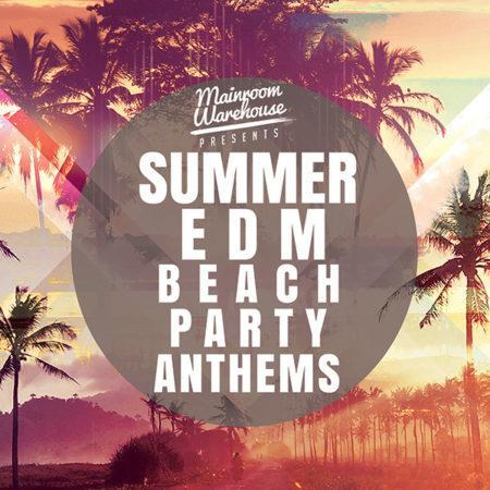 summer-edm-beach-party-anthems-construction-kits