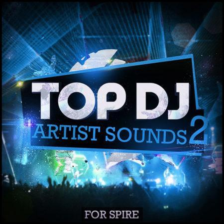 top-dj-artist-sounds-2-for-spire-soundset