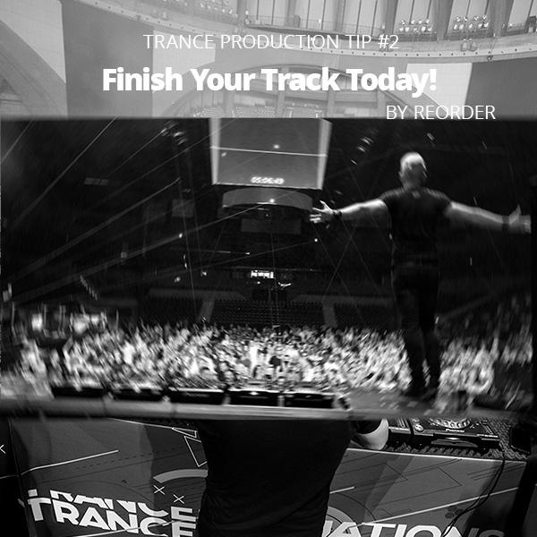 trance-production-tip-2-reorder-finish-your-track-today