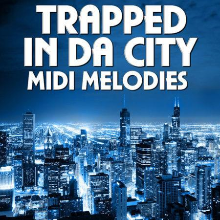 trapped-in-da-city-midi-melodies-mainroom-warehouse