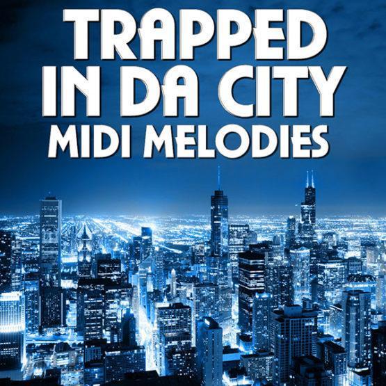 trapped-in-da-city-midi-melodies-mainroom-warehouse