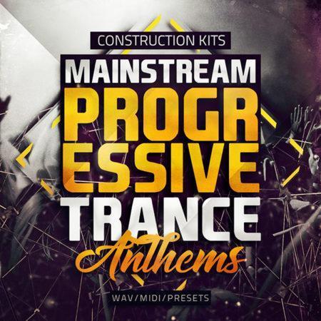 Mainstream Progressive Trance Anthems - Construction Kits [1000x1000]