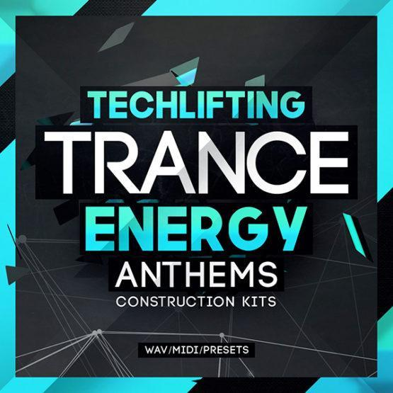 Techlifting Trance Energy Anthems - Construction Kit [1000x1000]