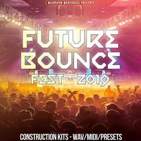 future-bounce-fest-2019-construction-kits-wav-midi-presets