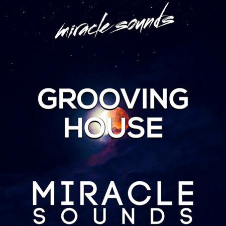 grooving-house-sample-pack-by-miracle-sounds