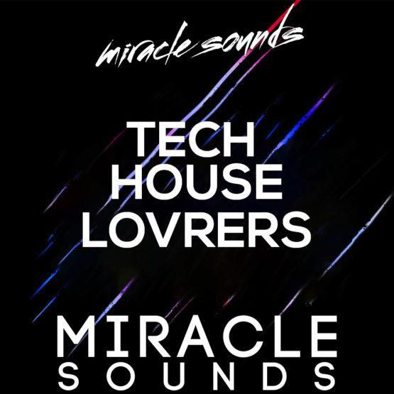 tech-house-lovers-sample-pack-wav-midi-miracle-sounds