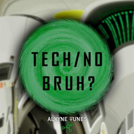 tech-no-bruh-sample-pack-by-alkyne-tunes