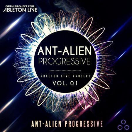 Ableton Live Project - Ant-Alien Progressive Vol.1