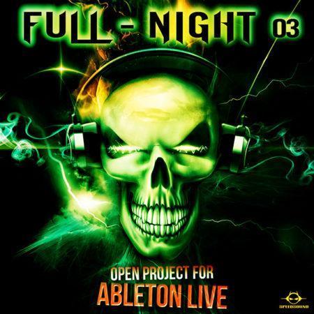 Ableton Live Psytrance Project - Full Night 3