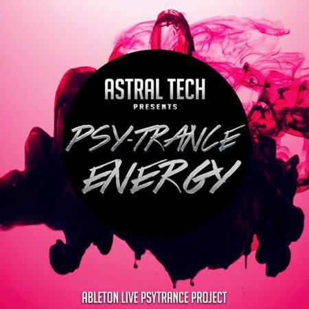 Astral Tech - Ableton Live Template Psy-Trance Energy