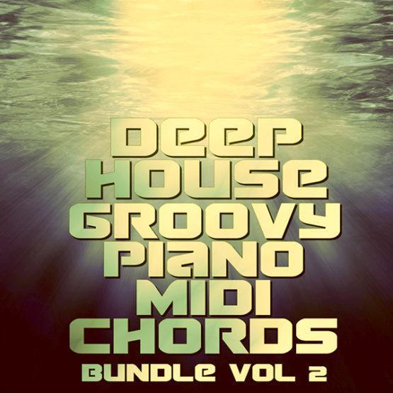 Deep House Groovy Piano MIDI Chords Bundle Volume 2 [1000x1000]