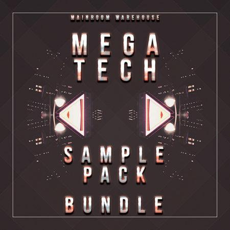 Mega Tech Sample Pack Bundle By Mainroom Warehouse