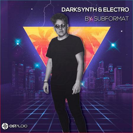 OST Audio - DarkSynth & Electro by Subformat
