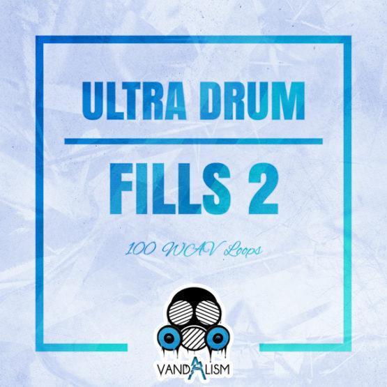 Ultra Drum Fills 2 By Vandalism