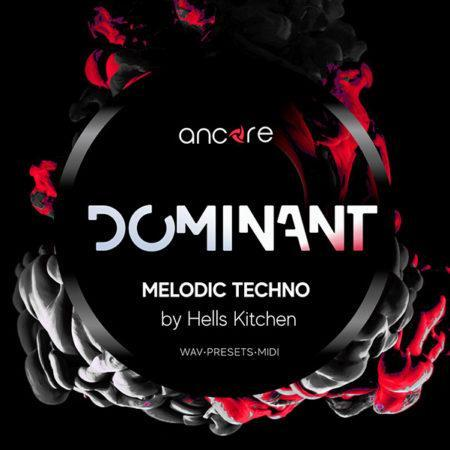 dominant-melodic-techno-vol-1-hells-kitchen-ancore-sounds